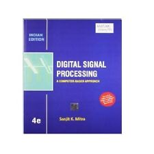 Digital Signal Processing by Sanjit K. Mitra