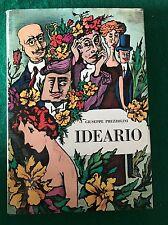 IDEARIO - Giuseppe Prezzolini - Edizioni del Borghese - 1967