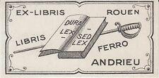 Ex-libris ANDRIEU - Rouen  (19ème siècle).
