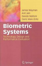 Biometric Systems: Technology, Design and Performance Evaluation by Wayman: New