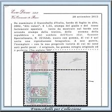 2002 Italia Repubblica Alti Valori € 1,55 Varietà n. 2216Ad Certificato Diena **