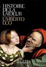 HISTOIRE DE LA LAIDEUR - UMBERTO ECO (SOUS LA DIRECTION)