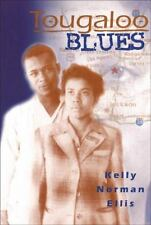 Tougaloo Blues by Kelly Norman Ellis (2003, Paperback)