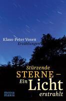 *  KLAUS-PETER VOSEN - STüRZENDE STERNE -EIN LICHT ERSTRAHLT