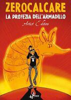 Zerocalcare La Profezia dell'Armadillo Artist Edition - Bao Publishing ITALIANO