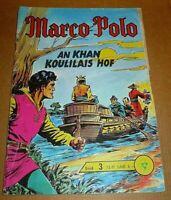 Marco Polo 3  Lehning Verlag An Khan Koulilais Hof altes Original