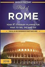 Best of Rome: Your #1 Itinerary Planner for What to See, Do, and Eat in Rome