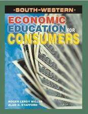Economic Education for Consumers by Roger LeRoy Miller and Alan D. Stafford (19…