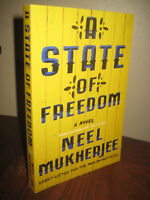 1st Edition A State of Freedom Neel Mukherjee ARC Advance Proof Fiction Novel