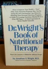 Dr. Wright's Book of Nutritional Therapy by Jonathan V. Wright (1979, Hardcover)