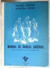 Manual de Dancas Gauchas (Com Suplemento Musical e Ilustrativo) 1961 Portugeuse