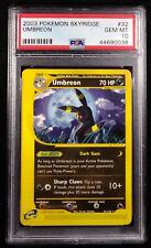 PSA 10 Umbreon 32 Non-Holo Skyridge 2003 Gem Mint Card
