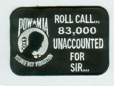 POW MIA 83,000 Unaccounted For Sir Embroidered Biker Patch