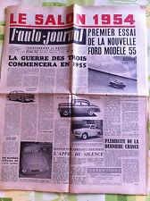 >L'AUTO-JOURNAL n°111 du 10/1954; Le Salon 1954/ Essai Ford 55/ Oldsmobile 88