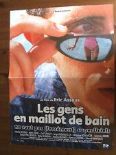 AFFICHE LES GENS EN MAILLOT DE BAIN GAD ELMALEH ERIC ASSOUS 2001 40X60CM