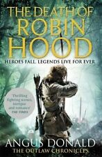 The Death of Robin Hood (Outlaw Chronicles) by Angus Donald Book The Cheap Fast