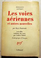 RUSSIE/PASTERNAK/LES VOIES AERIENNES+NOUVELLES/ED NRF/1966