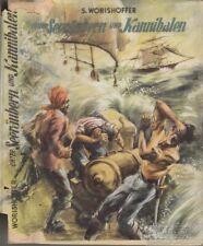 Unter Seeräubern und Kannibalen: Wörishöffer, S.(ophie)
