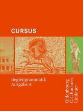Cursus - Bisherige Ausgabe A, Latein als 2. Fremdsprache / Begleitgrammatik von