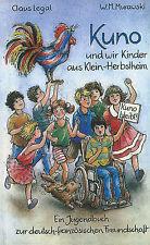 Kuno und wir Kinder aus Klein-Herbstheim von Claus Legal/W.M. Murawski