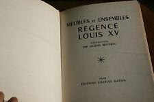 meubles et ensembles regence Louis XV éd MASSIN