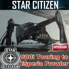 Star Citizen - Origin 600i Touring to Esperia Prowler UPGRADE