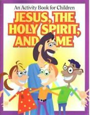 Jesus, the Holy Spirit, and Me: An Activity Book for Children (Paperback or Soft