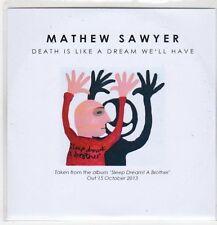 (EP889) Mathew Sawyer, Death Is Like A Dream We'll Have - 2013 DJ CD