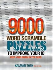 9000 Word Scramble Puzzles to Improve Your IQ: By Toth M.A. M.PHIL., Kalman