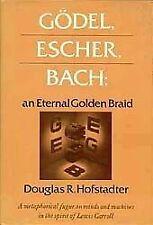 Godel, Escher, Bach : An Eternal Golden Braid by Douglas R. Hofstadter 1979 Hard