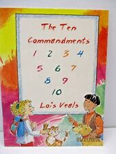 The Ten Commandments by Lois Veals