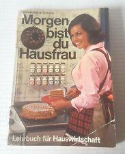 Reininger/Stöckler - Morgen bist du Hausfrau - LEHRBUCH FÜR HAUSWIRTSCHAFT