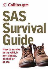 SAS Survival Guide: How to Survive Anywhere, on Land or at Sea by John 'Lofty' …