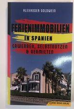 Immobilien in Spanien: Erwerben, Selbstnutzen & Vermieten, Alexander Goldwein