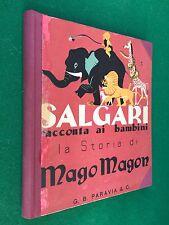 SALGARI - LA STORIA DI MAGO MAGON , Ed Paravia (1944) Libro ill. Bernardini