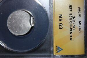 An ANACS Certified MS63 Jefferson ERROR Nickle Struck 95% Off-Center