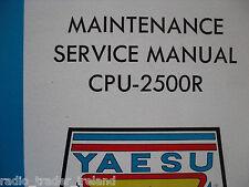 YAESU CPU-2500R (GENUINE SERVICE MANUAL ONLY)............RADIO_TRADER_IRELAND.