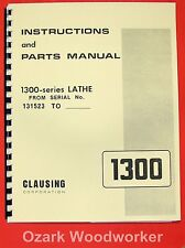 CLAUSING 1300, 1301 Metal Lathe Operator & Parts Manual Serial Nos 131523 and up