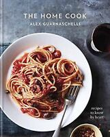 THE HOME COOK - GUARNASCHELLI, ALEX - NEW (030795658X)