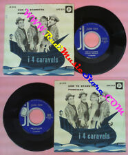 LP 45 7'' I 4 CARAVELS Con te stanotte Poinciana italy JB JUKE BOX no cd mc dvd