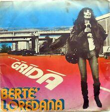 DISCO VINILE 45 GIRI LOREDANA BERTE GRIDA RICOMINCIARE ITALY 1977