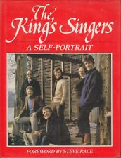 THE KING'S SINGERS: A SELF-PORTRAIT: NIGEL PERRIN, ALASTAIR HUME, BILL IVES, ANT