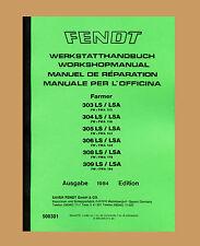Fendt Farmer 308 LS  308 LSA  FW/FWA 178  Werkstatthandbuch Schlepper