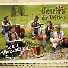 OESCH'S DIE DRITTEN - VÄTU'S WUNSCHLISTE-ZUM 60.GEBURTSTAG DIGIPAK  CD NEU