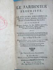 LIGER : LE JARDINIER FLEURISTE, 1787. 14 planches.