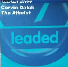 "Corvin Dalek ""The Atheist"" * Leaded 027 / Original, Ian Wilkie, Da Hool Mixes"
