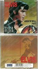 CD - ELVIS PRESLEY : ROCK 'N' ROLL Part 2 ( NEUF EMBALLE - NEW & SEALED )