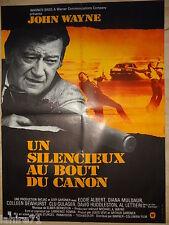 john wayne  UN SILENCIEUX AU BOUT DU CANON    !  affiche cinema