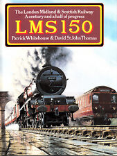More details for london midland & scottish railway :lms 150 .by patrick whitehouse 1995