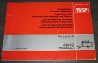 Ersatzteilliste Deutz Fahr Einachs Ladewagen WE 322 L / LS Spare Parts List
